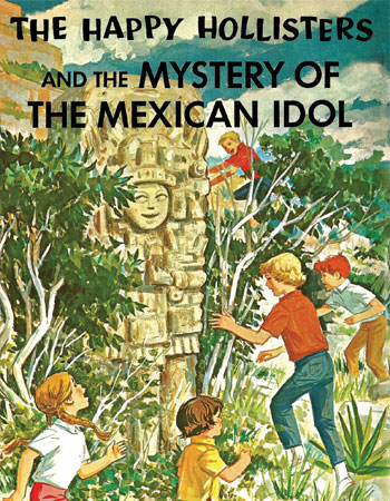 happy-hollisters-mystery-of-mexican-idol