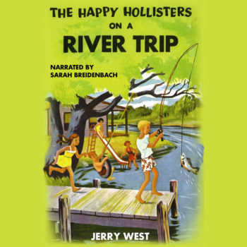 Happy Hollisters_Audiobook_River Trip_front cover