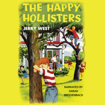 Happy Hollisters_Audiobook_Volume 1_front cover